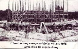 Budowa nowego kosciola Wrzosowa k/ Czestochowy