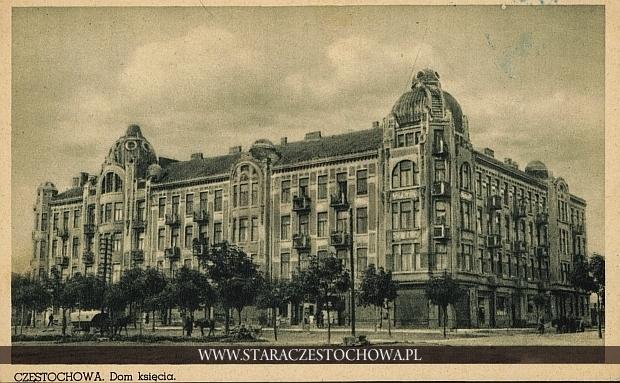 Dom Księcia w Czestochowie przy al. Wolności 44