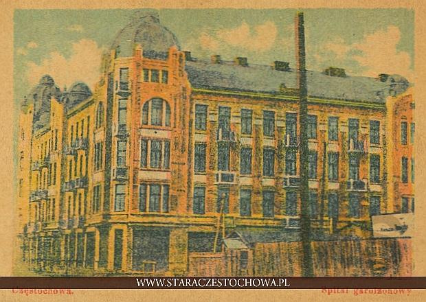 Dom Księcia, Częstochowa dawny szpital garnizonowy