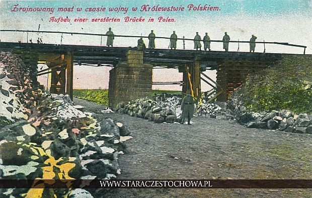 Zrujnowany most w czasie wojny w Królestwie Polskim